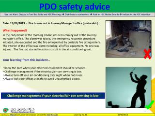 Date : 15/06/2013  -  Fire breaks out in Journey Manager's office ( portacabin )  What happened?