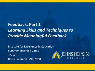Feedback, Part 1 Learning Skills and Techniques to Provide Meaningful Feedback