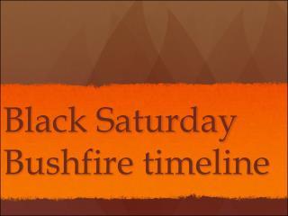 Black Saturday Bushfire timeline