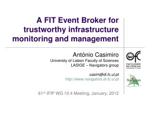 A FIT Event Broker for trustworthy infrastructure monitoring and management