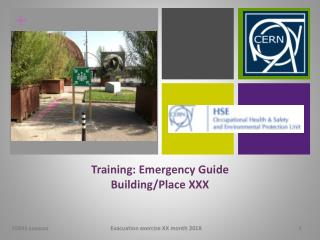 Training: Emergency Guide Building/Place XXX