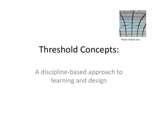 Threshold Concepts: