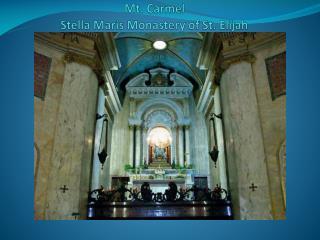 Mt. Carmel Stella Maris Monastery of St. Elijah
