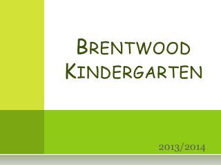 Brentwood  Kindergarten