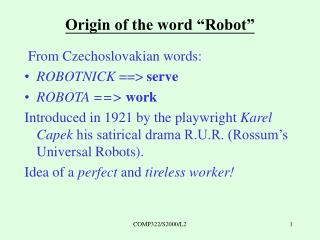 Meaning of Intelligent Robotic Systems