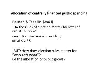 Allocation of  centrally  financed public  spending