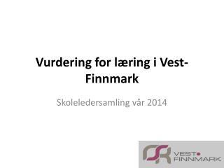 Vurdering for l�ring i Vest-Finnmark