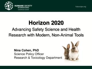 Nina Cohen, PhD Science Policy Officer Research & Toxicology Department
