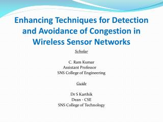 Enhancing Techniques for Detection and Avoidance of Congestion in Wireless Sensor Networks
