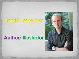 David  Wiesner Author / Illustrator