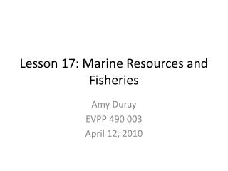 Lesson 17: Marine Resources and Fisheries