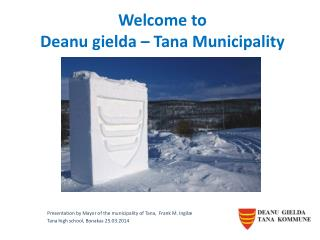 Welcome  to Deanu  gielda  � Tana  Municipality