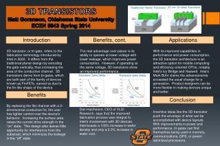 3D TRANSISTORS Matt Goranson, Oklahoma State University ECEN 5843 Spring 2014