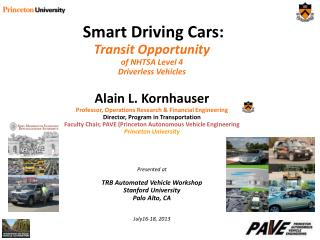 Smart Driving Cars: Transit Opportunity  of NHTSA Level 4  Driverless Vehicles