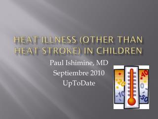 Heat illness (other than heat stroke) in children