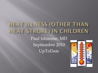 Heat illness (other than heat stroke) in children