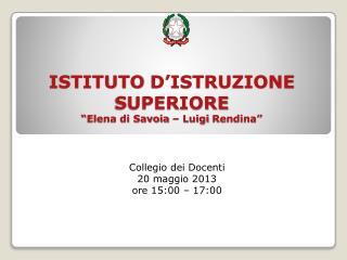 Collegio dei Docenti 20 maggio 2013 ore 15:00 – 17:00