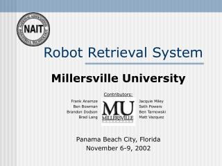 Robot Retrieval System Millersville University