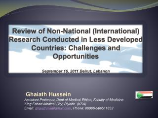 Ghaiath Hussein Assistant Professor, Dept of Medical Ethics, Faculty of Medicine
