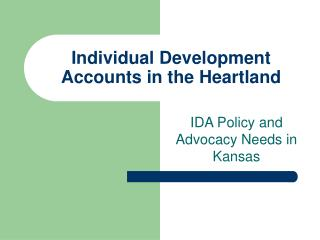 Individual Development Accounts in the Heartland
