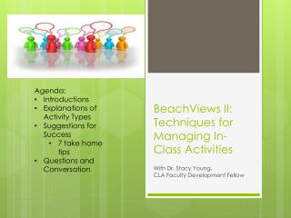 BeachViews  II: Techniques for Managing In-Class Activities