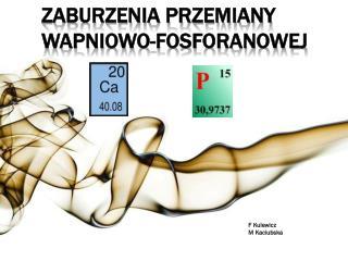 Zaburzenia przemiany wapniowo-fosforanowej