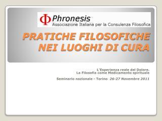 PRATICHE FILOSOFICHE NEI LUOGHI  DI  CURA