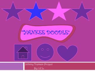 �Yankee Doodle�