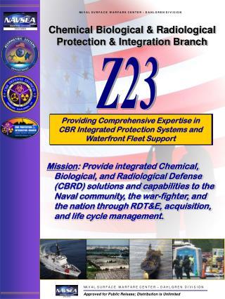 Chemical Biological & Radiological  Protection & Integration Branch