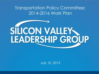 Transportation Policy Committee:  2014-2016  Work Plan