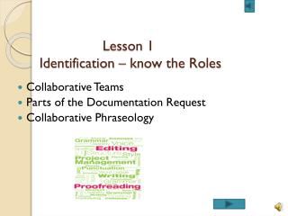 Lesson 1  Identification – know the Roles