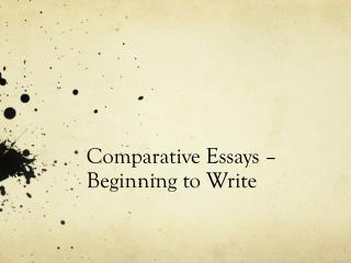 Comparative Essays � Beginning to Write