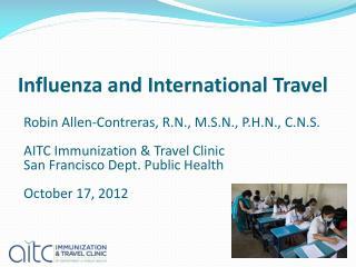 Influenza and International Travel