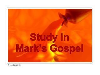 Study in Mark�s Gospel