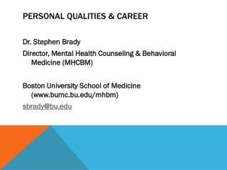 Personal Qualities & career