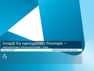Innspill fra næringslivet i Finnmark –  ekstraordinære infrastrukturtiltak i nord
