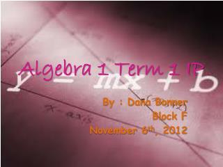 Algebra 1 Term 1 IP