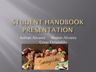 STUDENT HANDBOOK PRESENTATION