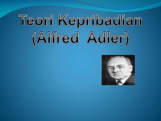 Teori Kepribadian ( Alfred  Adler )