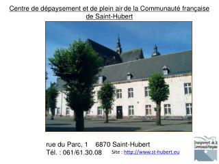 Site  :� http://www.st-hubert.eu
