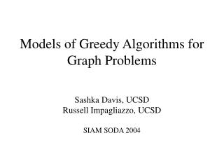 Models of Greedy Algorithms for Graph Problems