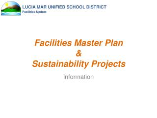 Facilities Master Plan & Sustainability Projects