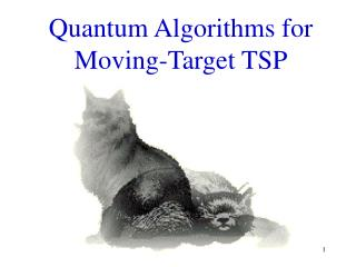 Quantum Algorithms for Moving-Target TSP