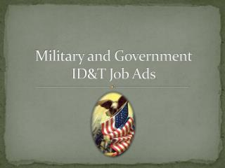 Military and Government  ID&T Job Ads