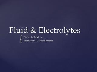 Fluid & Electrolytes