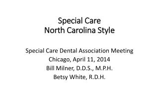 Special Care North Carolina Style