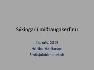 Sýkingar í miðtaugakerfinu
