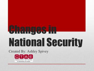 Changes in National Security