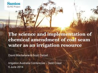 David Macfarlane & Scott Dalzell Irrigation Australia Conference – Gold Coast 5  June 2014