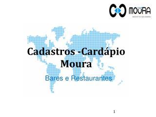 Cadastros -Cardápio Moura